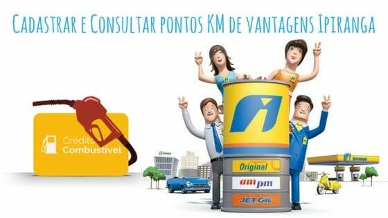 2a90211437 Cadastrar e Consultar Pontos KM de Vantagens Ipiranga - Abrir Conta