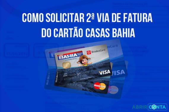 Solicitar 2ª Via De Fatura Do Cartao Casas Bahia Abrir Conta